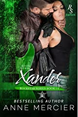 Xander: Part Two, The Present: A ROCKSTAR ROMANCE Kindle Edition
