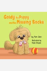 Goldy the Puppy and the Missing Socks: (Goldy the Puppy Book 1) Kindle Edition