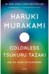 Colorless Tsukuru Tazaki and His Years of Pilgrimage Paperback