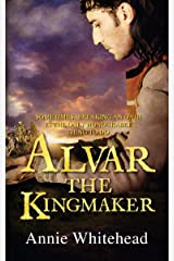 Alvar the Kingmaker Kindle Edition
