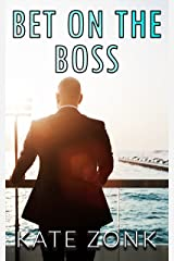 BET ON THE BOSS (Winchester Brothers Book 1) Kindle Edition