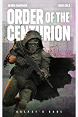 Order of the Centurion (Galaxy's Edge) Kindle Edition