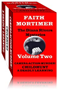 THE DIANA RIVERS MYSTERIES - Volume Two (The Diana Rivers Mysteries Collection Book 2)
