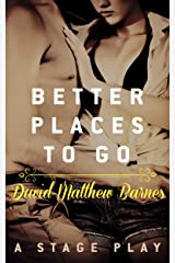 Better Places to Go Kindle Edition