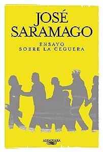 Ensayo sobre la ceguera (Spanish Edition)