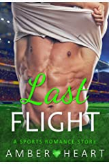 Last Flight: A Sports Romance Story