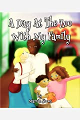 A Day At The Zoo With My Family Kindle Edition