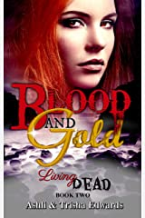 Blood and Gold (Living Dead Book 2) Kindle Edition
