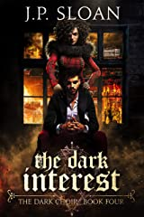 The Dark Interest (The Dark Choir Book 4) Kindle Edition