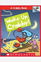 Wake Up, Crabby!: An Acorn Book (A Crabby Book #3) Kindle Edition