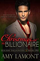 Christmas with the Billionaire (Holiday Encounters Book 1) Kindle Edition