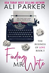 Finding Mr. Write (Business of Love Book 5) Kindle Edition