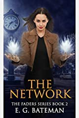 The Network (The Faders Series Book 2) Kindle Edition