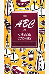 The ABC of Cheese Cookery (Peter Pauper Press Vintage Editions) Kindle Edition