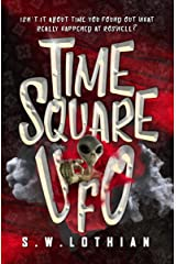 Time Square : UFO: Time Travel With a Twist Kindle Edition