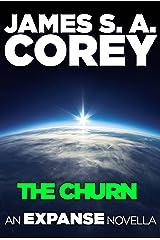 The Churn: An Expanse Novella (The Expanse)
