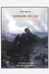 Temblor de Luz (Spanish Edition) Paperback