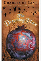 The Dreaming Place Mass Market Paperback