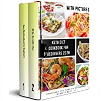 Keto Diet Cookbook for Beginners 2020: 2 Books Bundle, With 30 Day Keto Diet Plan...