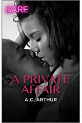A Private Affair: A Steamy Workplace Romance (The Fabulous Golds Book 1) Kindle Edition