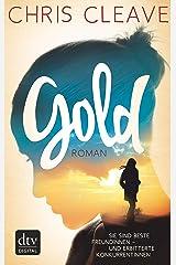 Gold: Roman (German Edition) Kindle Edition