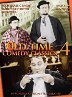 Old Time Comedy Classics Volume 4 (Silent)