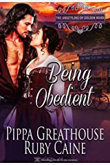 Being Obedient (The Unsettling of Golden River Book 1) Kindle Edition