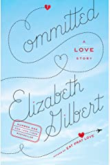 Committed: A Love Story Paperback