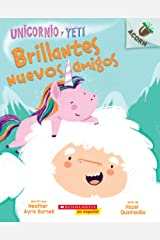 Sparkly New Friends (Unicorn and Yeti #1: Spanish Edition) (Unicornio y Yeti) Kindle Edition