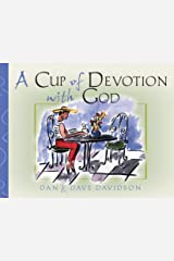 A Cup of Devotion with God: Filling the Heart with Friendship & Faith Paperback