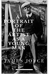 A Portrait of the Artist as a Young Man Annotated (English Edition) eBook Kindle