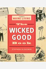 The Wicked Good Book: A Guide to Maine Living Kindle Edition
