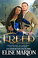 Freed (A Medieval Fantasy Romance) (Chained Trilogy Book 3) Kindle Edition