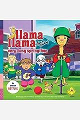 Llama Llama Very Busy Springtime Kindle Edition