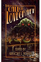 The Call of Lovecraft Kindle Edition