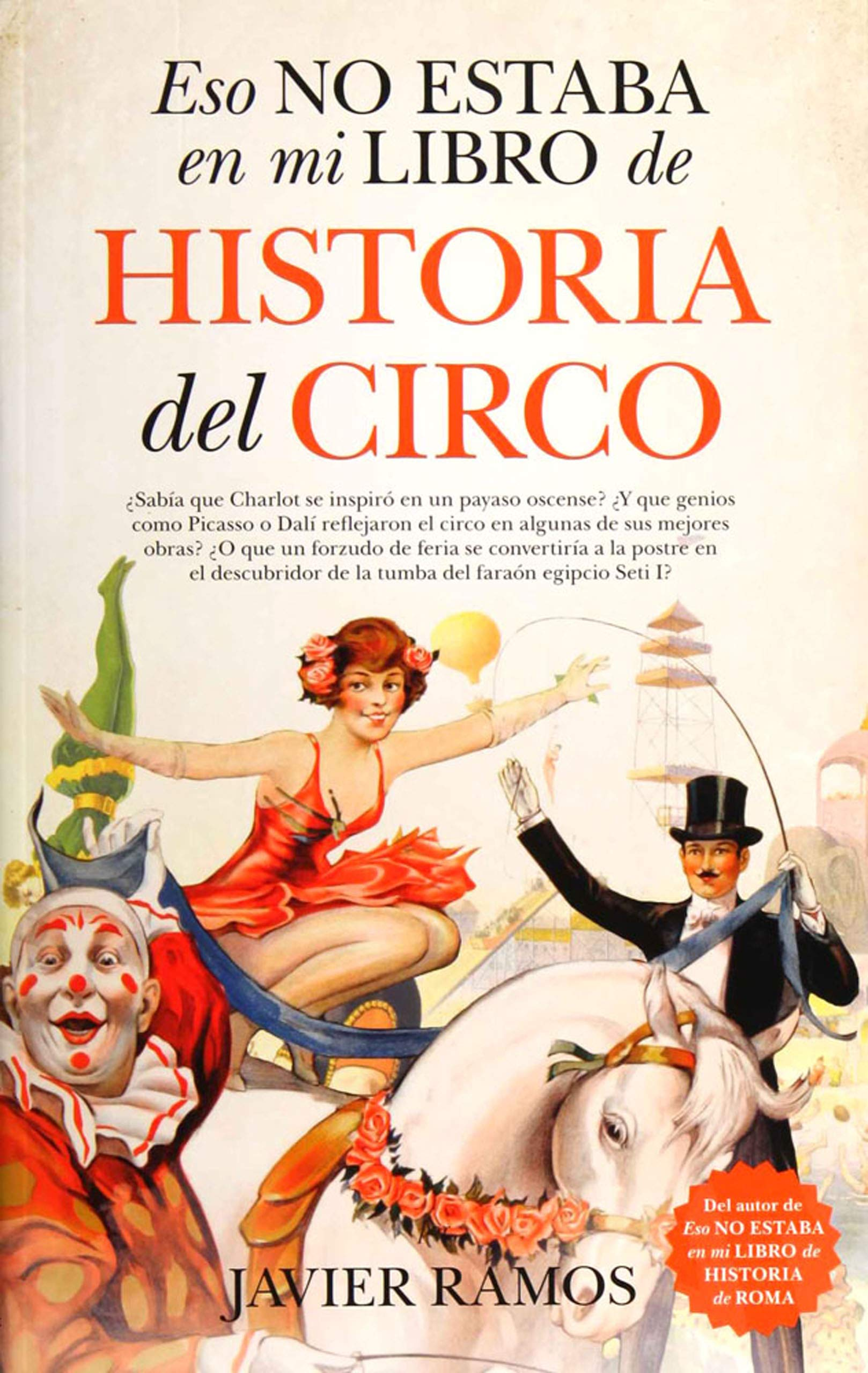 Eso no estaba en mi libro de Historia del Circo: Amazon.es: Ramos ...