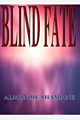 BLIND FATE Kindle Edition