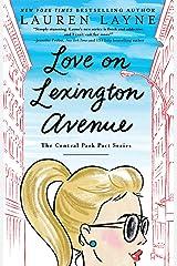 Love on Lexington Avenue (The Central Park Pact Book 2) Kindle Edition