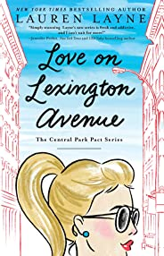 Love on Lexington Avenue (The Central Park Pact Book 2)