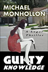 Guilty Knowledge: A Legal Thriller Kindle Edition