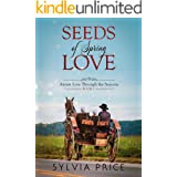 Seeds of Spring Love (Amish Love Through the Seasons Book 1)