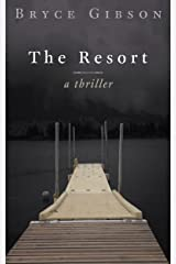 The Resort (County Line Horror Book 3) Kindle Edition