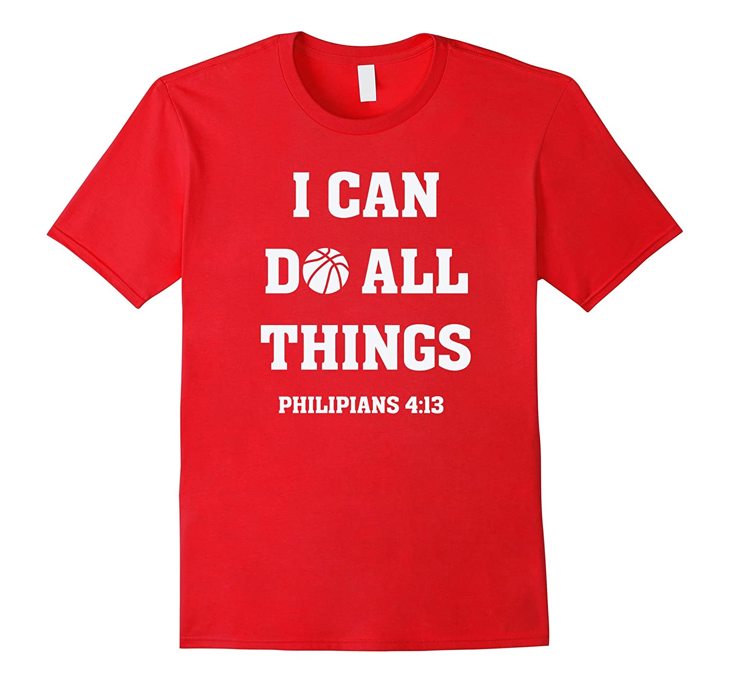 I Can Do All Things Christian Basketball T Shirt