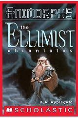 Ellimist Chronicles (Animorphs) Kindle Edition