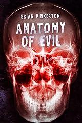 Anatomy of Evil Kindle Edition