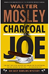 Charcoal Joe: An Easy Rawlins Mystery (Easy Rawlins Series Book 14)
