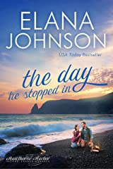 The Day He Stopped In: Sweet Contemporary Romance (Hawthorne Harbor Second Chance Romance Book 2) Kindle Edition