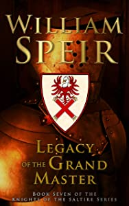 Legacy of the Grand Master (The Knights of the Saltire Series)
