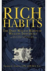 Rich Habits: The Daily Success Habits of Wealthy Individuals Kindle Edition