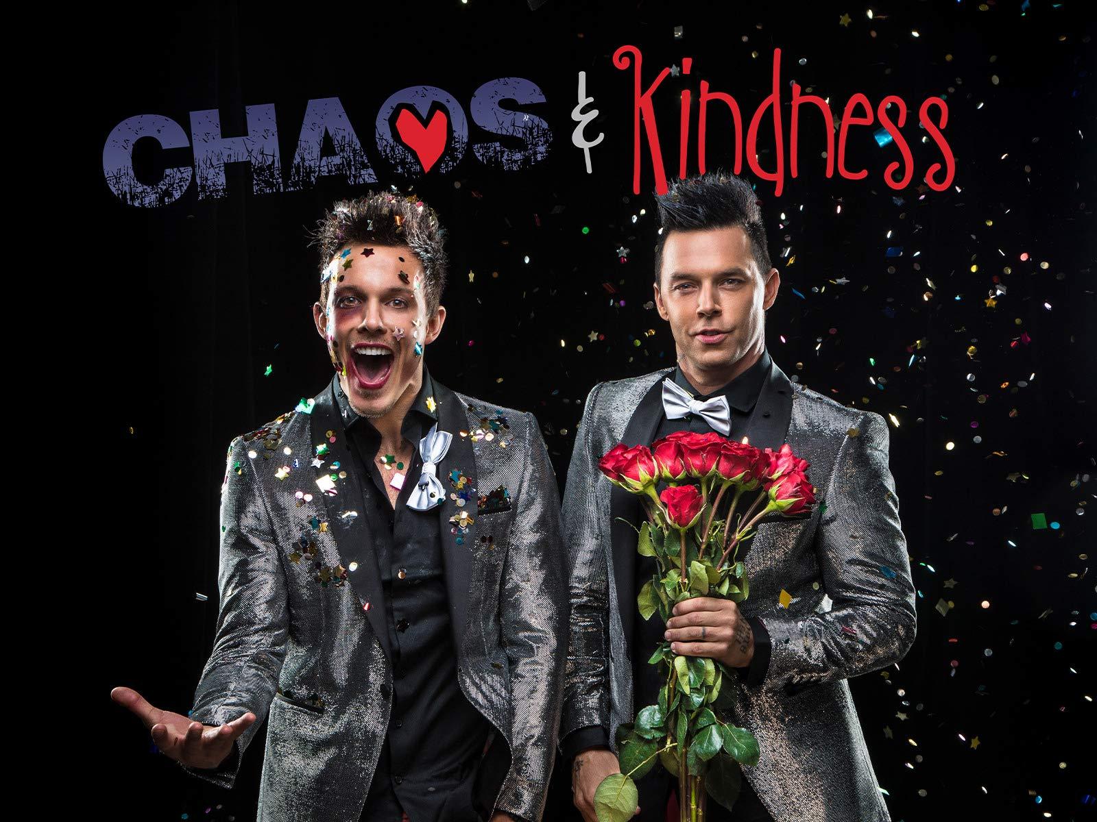 Chaos And Kindness - Season 2